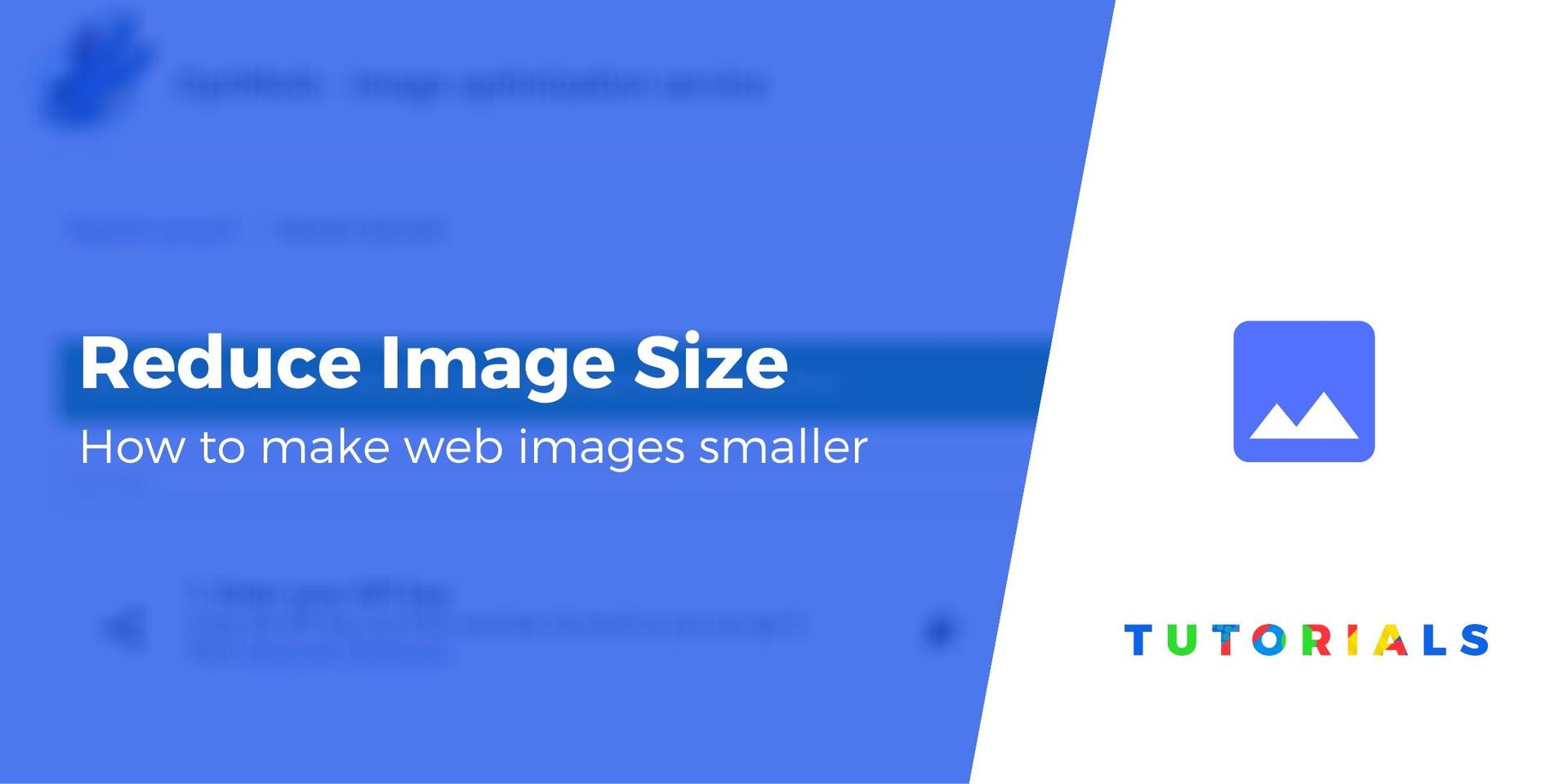 كيفية تقليل حجم الصورة لتسريع موقع الويب الخاص بك (خطوتان)